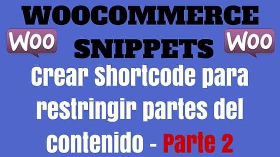 Crear Shortcode para restingir el acceso a partes del contenido - Parte 2
